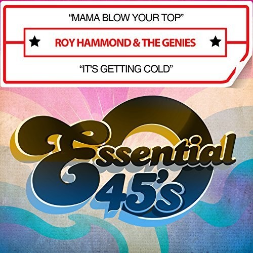 Hammond, Roy & Genies: Mama Blow Your Top / It's Getting Cold