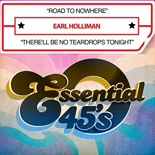 Earl Holliman: Road To Nowhere / There'll Be No Teardrops Tonight