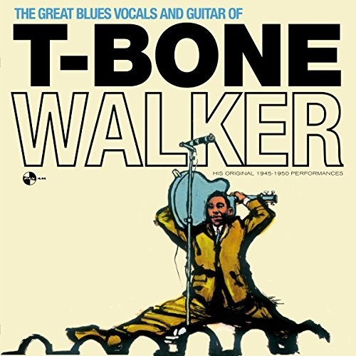 T-Bone Walker: Great Blues Vocals & Guitar Of + 4 Bonus Tracks