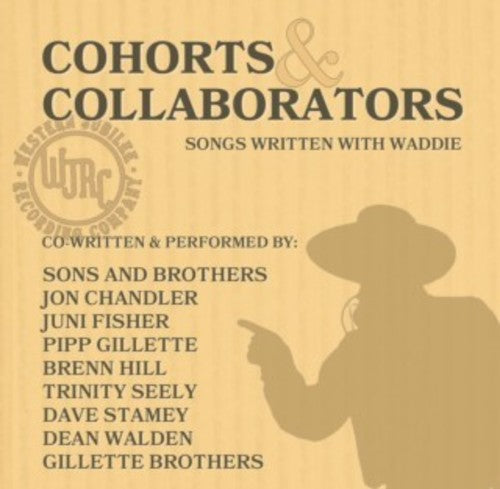 Waddie Mitchell: Cohorts & Collaborators (songs Written With Waddie