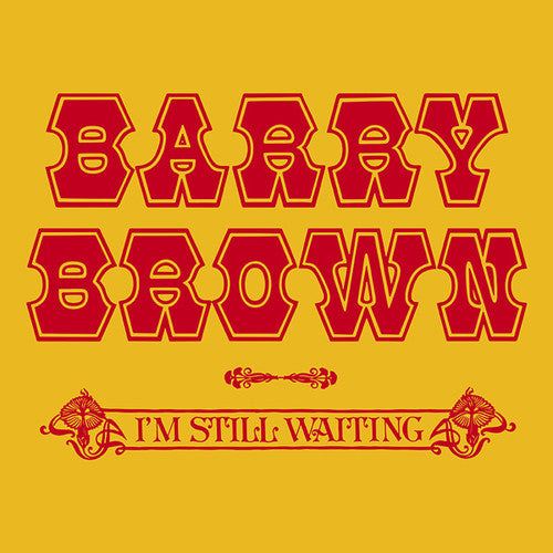 Barry Brown: I'm Still Waiting