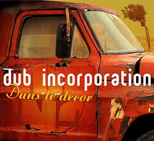 Dub Inc.: Dans Le Decor