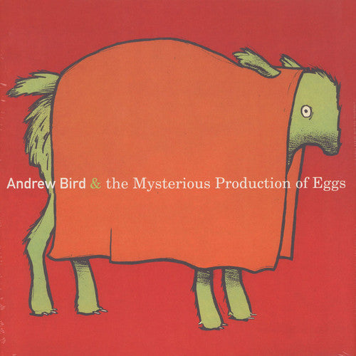 Andrew Bird: Mysterious Production Of Eggs