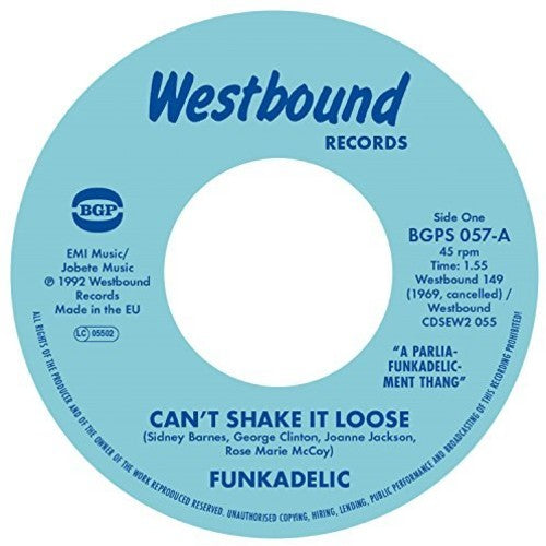 Funkadelic: Can't Shake It Loose / I'll Bet You