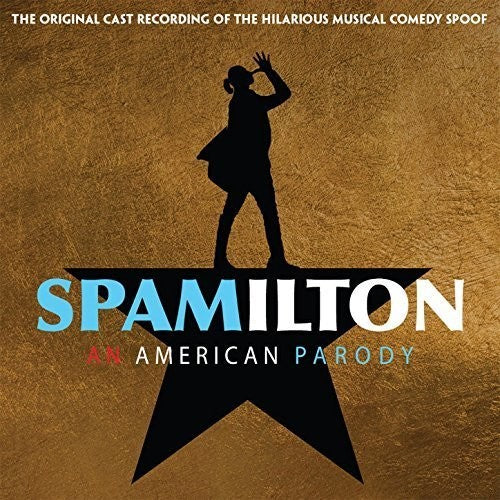 Various: Spamilton (Original Cast Recording)