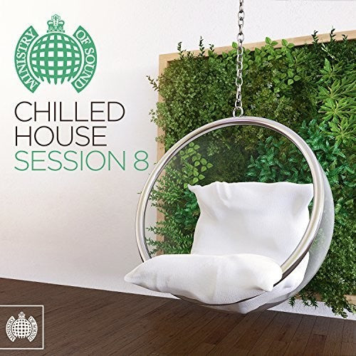 Various Artists: Ministry Of Sound: Chilled House Session 8