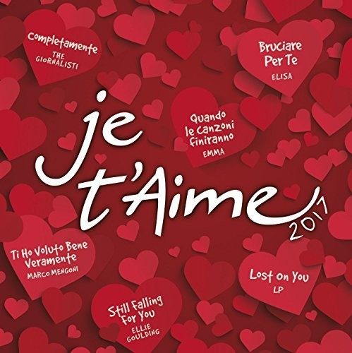 Various Artists: Je T'Aime 2017 / Various