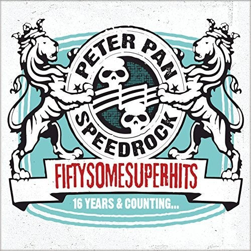 Peter Pan Speedrock: Fiftysomesuperhits