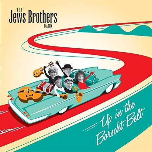 Jews Brothers Band: Up In The Borscht Belt