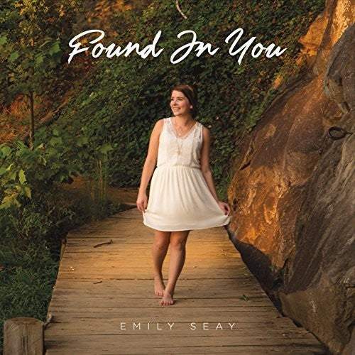 Seay, Emily: Found In You