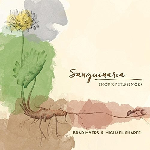Myers, Brad / Sharfe, Michael: Sanguinaria (Hopefulsongs)