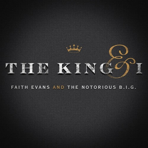 Evans, Faith & the Notorious Big: The King & I
