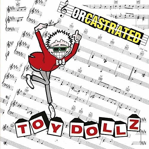 Toy Dolls: Orcastrated
