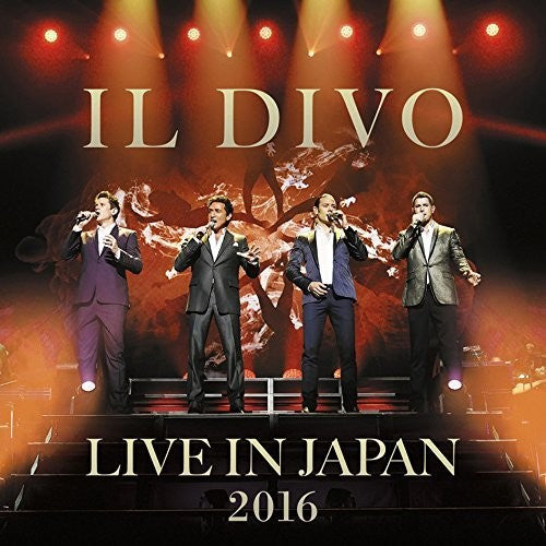 Il Divo: Live In Japan 2016: Special Edition