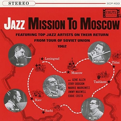 Zoot Sims: Jazz Mission To Moscow