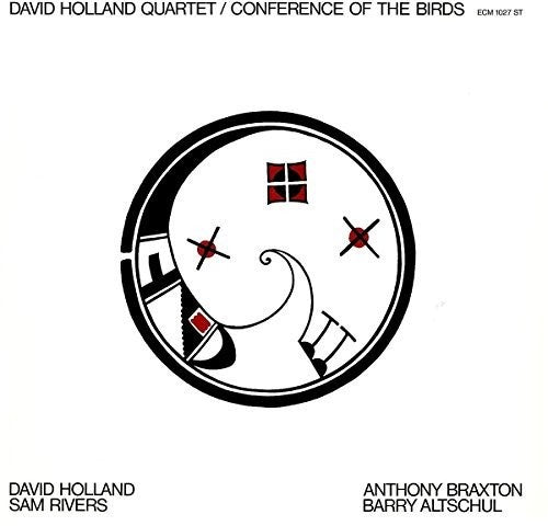 Dave Holland: Conference Of The Birds