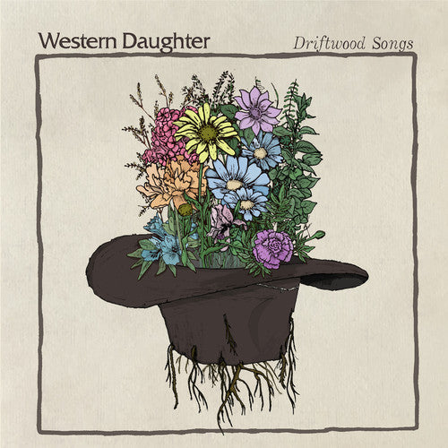 Western Daughter: Driftwood Songs
