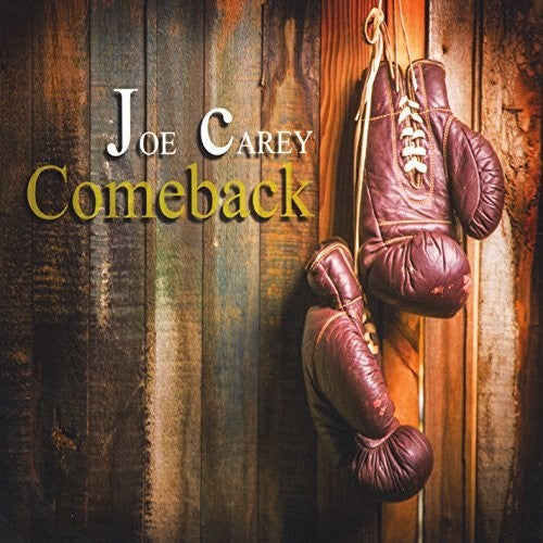 Joe Carey: Comeback