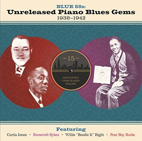 Various Artists: BLUE 88S: UNRELEASED PIANO BLUES GEMS 1938-1942 / VAR