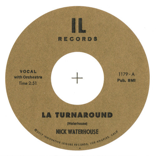 Nick Waterhouse: LA Turnaround / I Cry 45