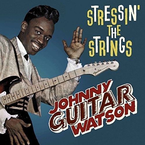 Johnny Watson: Stressin' The Strings