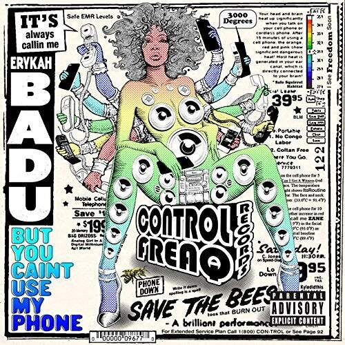 Erykah Badu: But You Caint Use My Phone