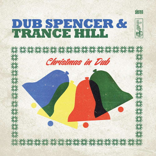 Dub Spencer & Trance Hill: Christmas In Dub