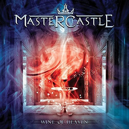 Mastercastle: Wine Of Heaven