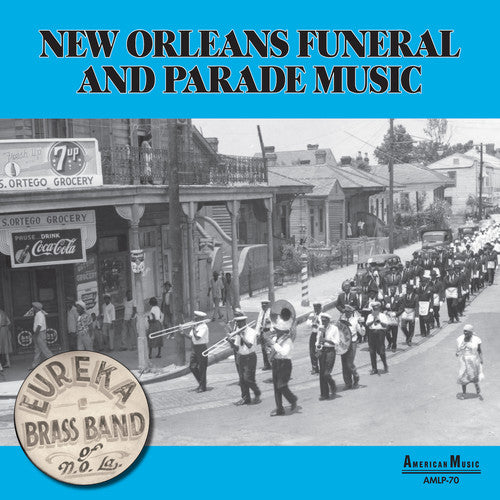 Eureka Brass Band: New Orleans Parade & Funeral Music