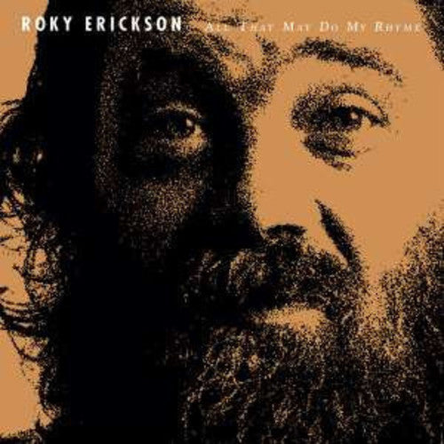 Roky Erickson: All That May Do My Rhyme