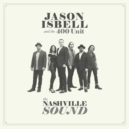 Jason Isbell: The Nashville Sound