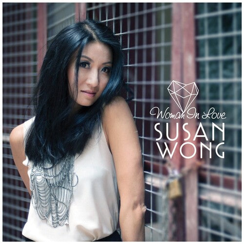 Susan Wong: Woman In Love