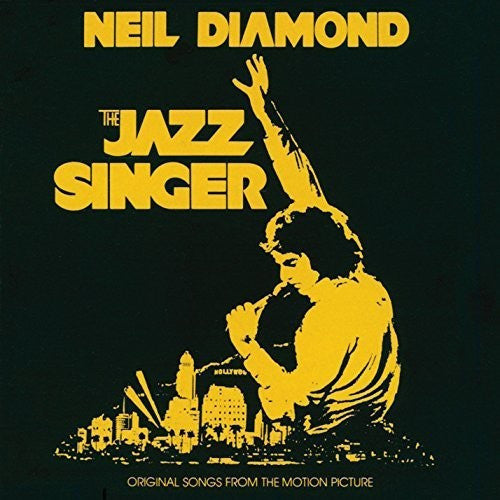 Neil Diamond: The Jazz Singer (Original Songs From Motion Picture)