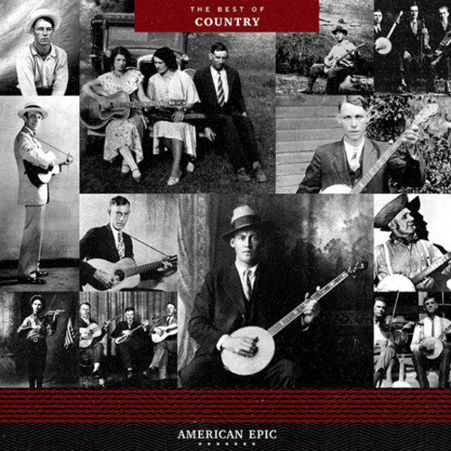 Various Artists: American Epic: The Best Of Country / Various
