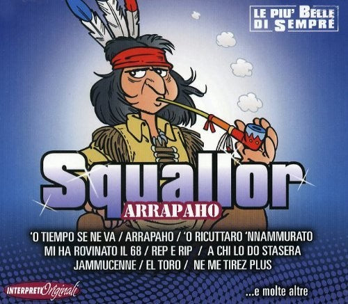 Squallor: Arrapaho