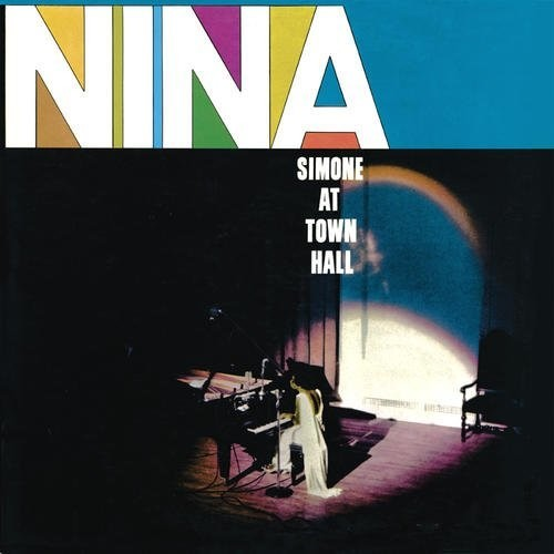 Nina Simone: Nina Simone At Town Hall