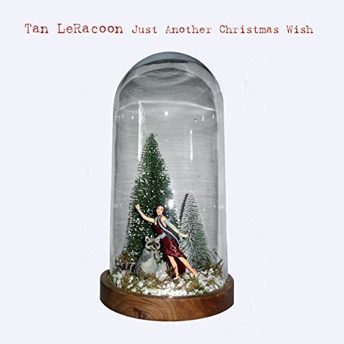 Tan Le Racoon: Just Another Christmas Wish