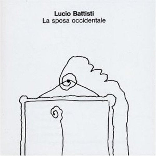 Lucio Battisti: La Sposa Occidentale