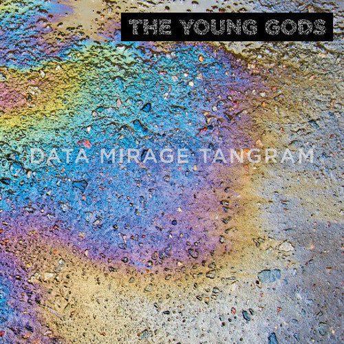 Young Gods: Data Mirage Tangram