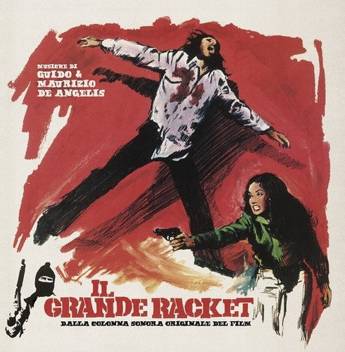 De Angelis Maurizio & Guido: Il Grande Racket (The Big Racket) (Original Soundtrack)