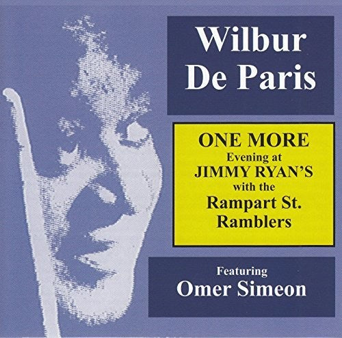Wilbur De Paris: One More Evening At Jimmy Ryan's