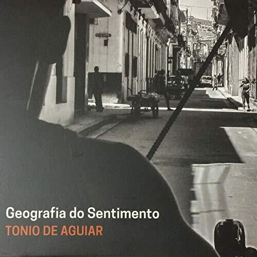 Tonio De Aguiar: Geografia Do Sentimento