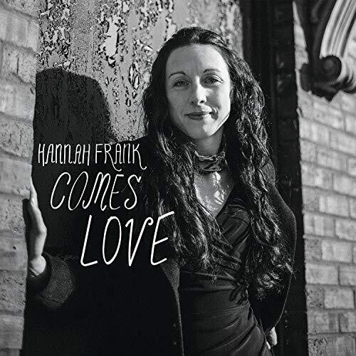 Hanna Frank: Comes Love