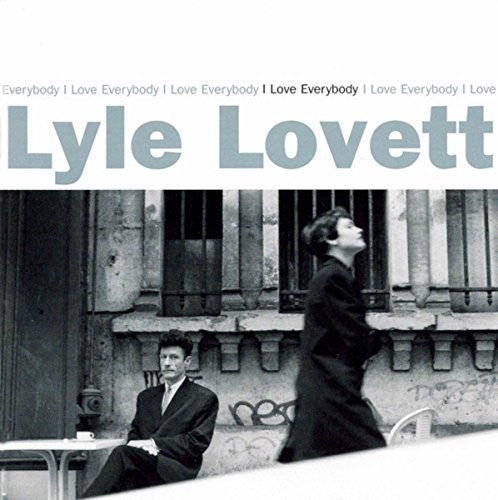 Lyle Lovett: I Love Everybody