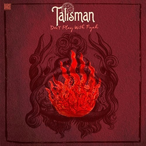 Talisman: Don't Play With Fyah