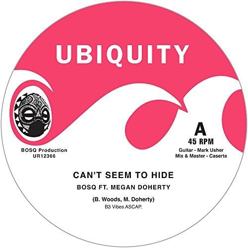 Bosq: Can't Seem To Hide / Take Me
