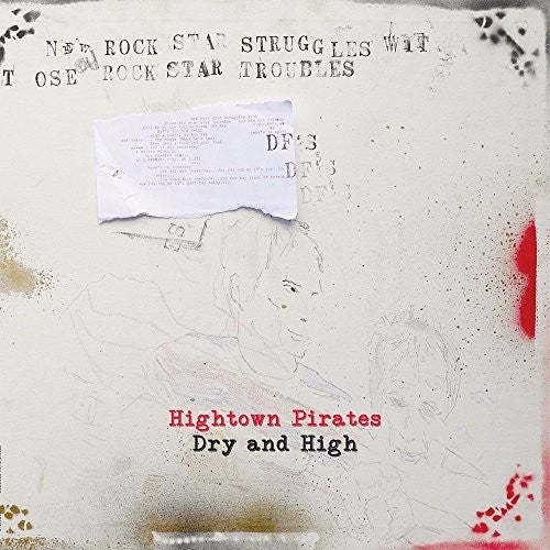 Hightown Pirates: Dry & High