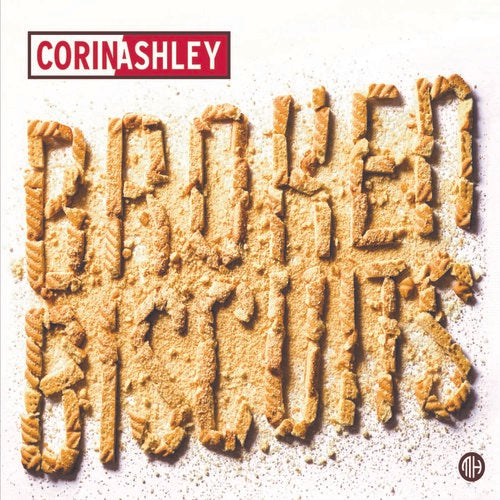 Corin Ashley: Broken Biscuits