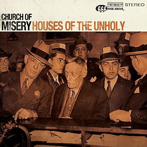 Church of Misery: Houses Of The Unholy