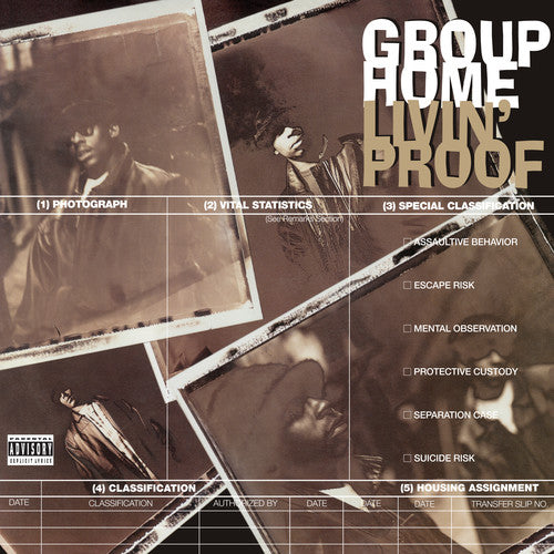 Group Home: Livin' Proof
